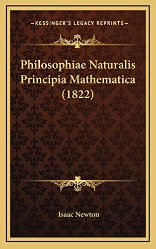 9781164270089: Philosophiae Naturalis Principia Mathematica (1822) (Latin Edition)