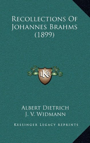 9781164276791: Recollections Of Johannes Brahms (1899)