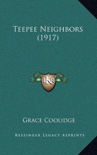 9781164279082: Teepee Neighbors (1917)