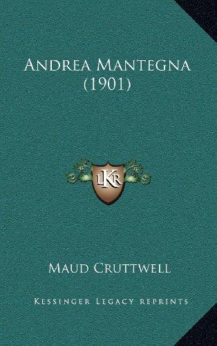9781164281023: Andrea Mantegna (1901)