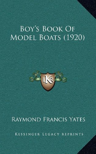 9781164281061: Boy's Book Of Model Boats (1920)