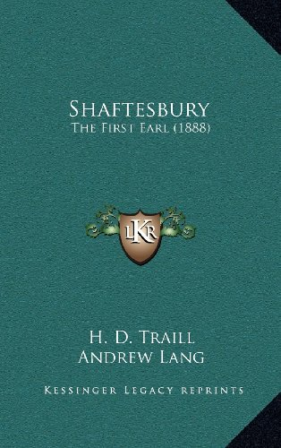 9781164281986: Shaftesbury: The First Earl (1888)