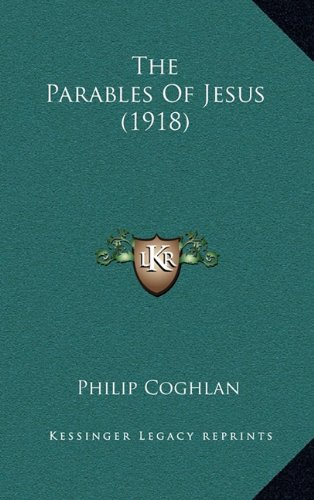 9781164282488: The Parables Of Jesus (1918)
