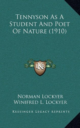 9781164282976: Tennyson as a Student and Poet of Nature (1910)