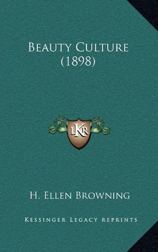 9781164285632: Beauty Culture (1898)