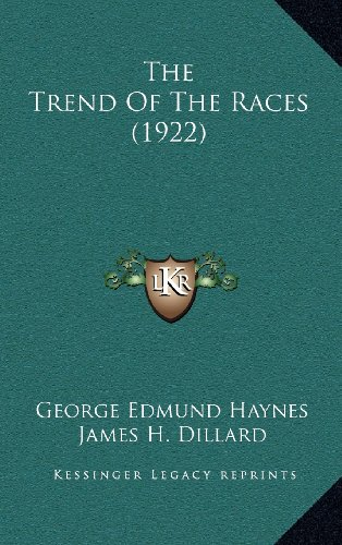 9781164286097: The Trend Of The Races (1922)