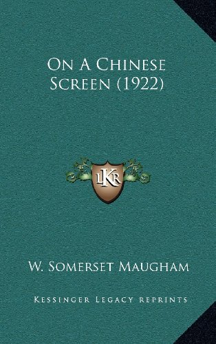 9781164286714: On a Chinese Screen (1922)