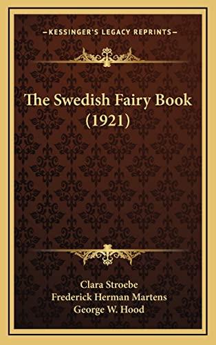 9781164286851: The Swedish Fairy Book (1921)