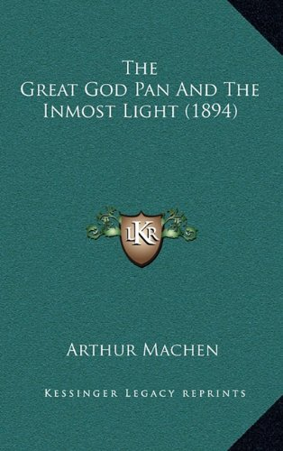 9781164287841: The Great God Pan and the Inmost Light (1894)