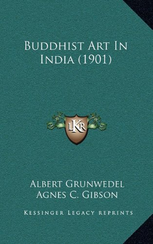 9781164287971: Buddhist Art In India (1901)