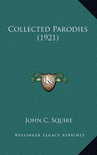 9781164288763: Collected Parodies (1921)