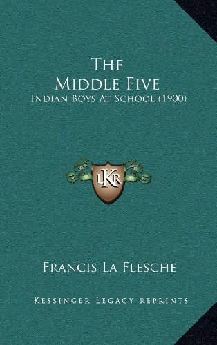 9781164291411: The Middle Five: Indian Boys At School (1900)