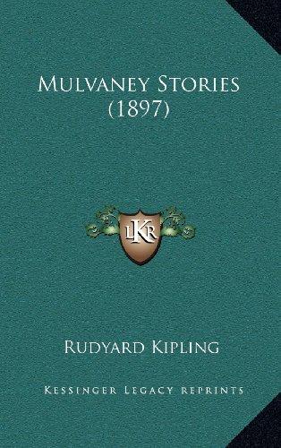 9781164291879: Mulvaney Stories (1897)