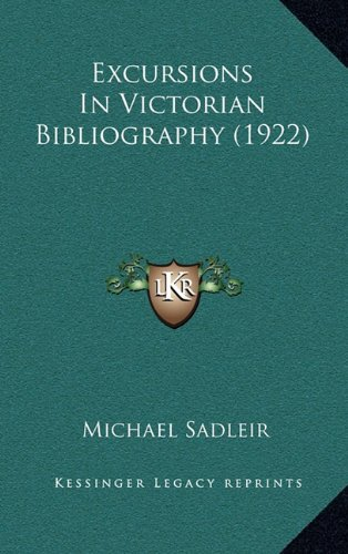 9781164291985: Excursions In Victorian Bibliography (1922)