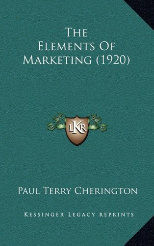 9781164296201: The Elements of Marketing (1920)