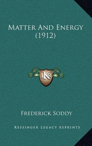 9781164296782: Matter And Energy (1912)