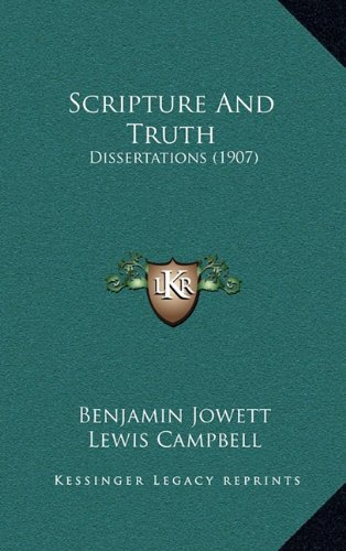 9781164300854: Scripture and Truth: Dissertations (1907)