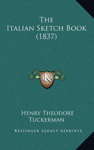 9781164310808: The Italian Sketch Book (1837)