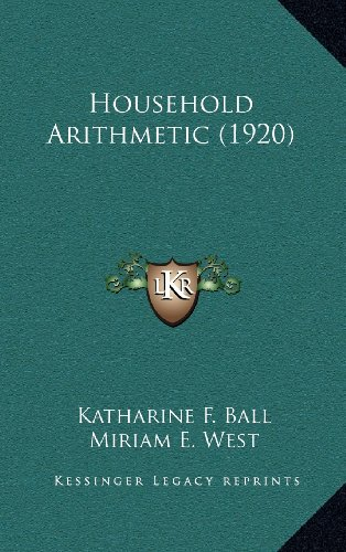 9781164311256: Household Arithmetic (1920)