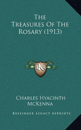 9781164311393: The Treasures Of The Rosary (1913)