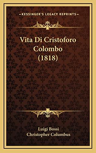 9781164313304: Vita Di Cristoforo Colombo (1818) (Italian Edition)