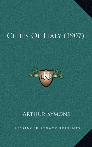 9781164315957: Cities Of Italy (1907)
