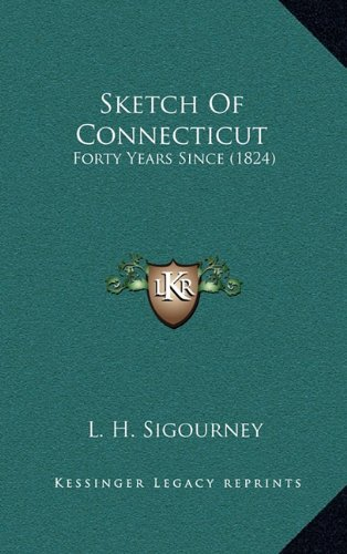 9781164316299: Sketch Of Connecticut: Forty Years Since (1824)