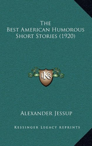 9781164317906: The Best American Humorous Short Stories (1920)