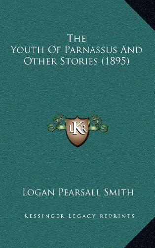 9781164319481: The Youth Of Parnassus And Other Stories (1895)