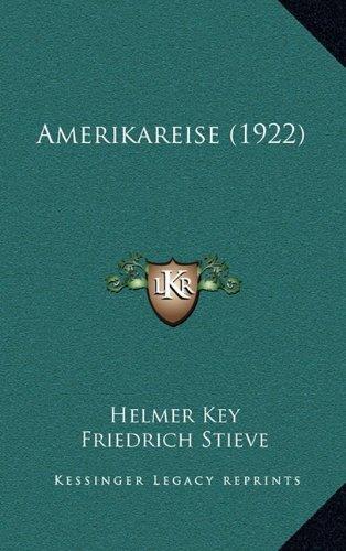 9781164320166: Amerikareise (1922) (German Edition)