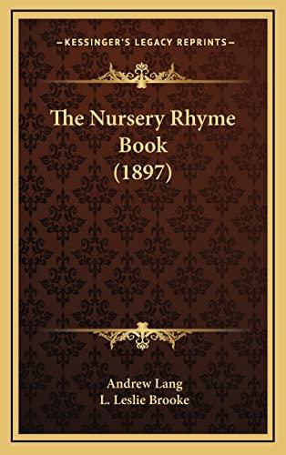 9781164321453: The Nursery Rhyme Book (1897)