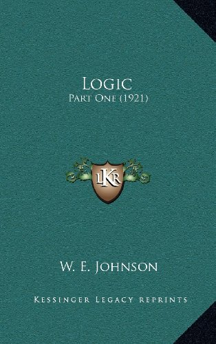 9781164325512: Logic: Part One (1921)