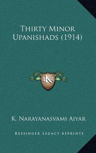 9781164326465: Thirty Minor Upanishads (1914)