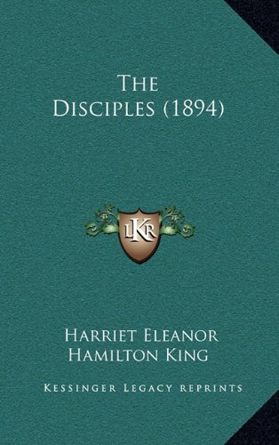 9781164327127: The Disciples (1894)