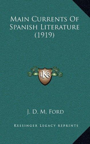 9781164327912: Main Currents Of Spanish Literature (1919)