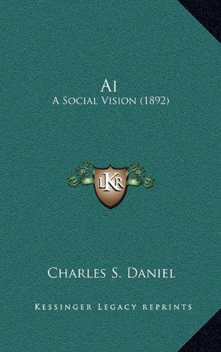 9781164331193: Ai: A Social Vision (1892)
