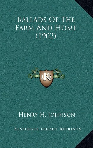 9781164331896: Ballads Of The Farm And Home (1902)