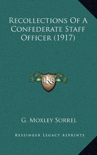9781164333302: Recollections Of A Confederate Staff Officer (1917)