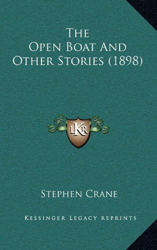 9781164334682: The Open Boat and Other Stories (1898)