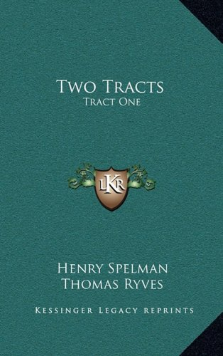 9781164334958: Two Tracts: Tract One: De Non Temerandis Ecclesiis, Etc.; Tract Two: The Poor Vicar's Plea For Tythes, Etc. (1704)