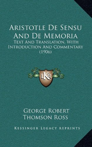 9781164339120: Aristotle De Sensu And De Memoria: Text And Translation, With Introduction And Commentary (1906)