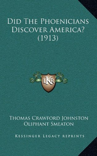 9781164340829: Did The Phoenicians Discover America? (1913)