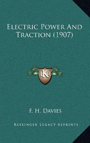 9781164341642: Electric Power And Traction (1907)