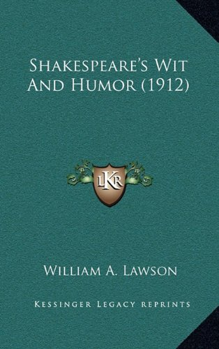 9781164342694: Shakespeare's Wit And Humor (1912)