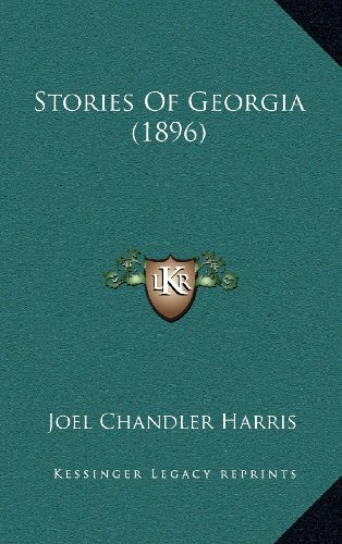 9781164344452: Stories Of Georgia (1896)