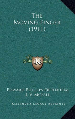 9781164347927: The Moving Finger (1911)