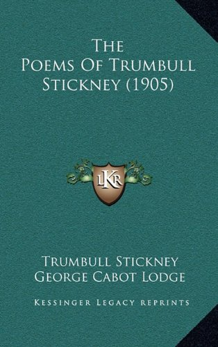 9781164354420: The Poems Of Trumbull Stickney (1905)