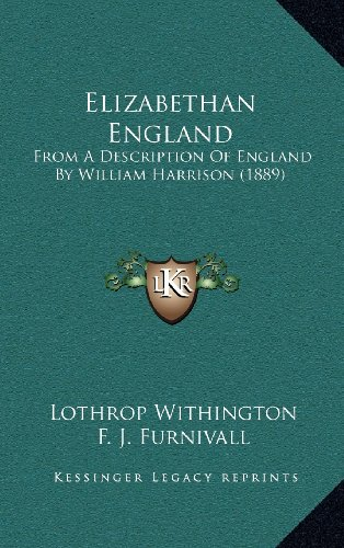 9781164358343: Elizabethan England: From A Description Of England By William Harrison (1889)