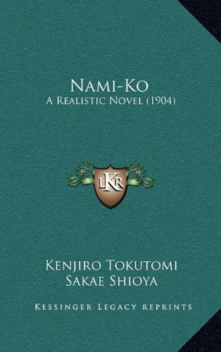 9781164361718: Nami-Ko: A Realistic Novel (1904)