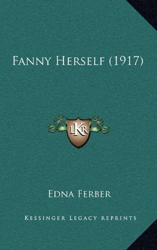 Fanny Herself (1164363441) by Ferber, Edna